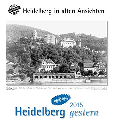 9783890137346: Heidelberg gestern 2015: Städtekalender