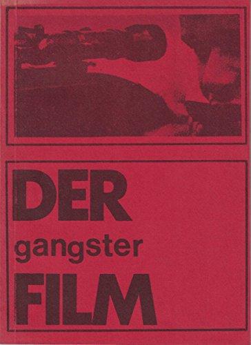 9783890170015: Der amerikanische Gangsterfilm. Hintergründe, Geschichte, soziologische Bedeutung, Analysen