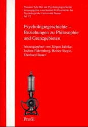 Psychologiegeschichte - Beziehung zu Philosophie und Grenzgebieten: Jürgen Jahnke