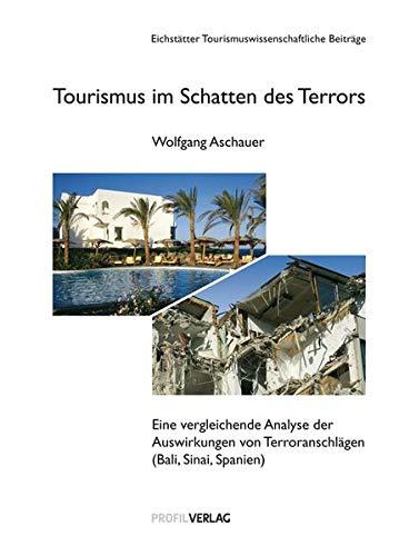 Tourismus im Schatten des Terrors: Wolfgang Aschauer