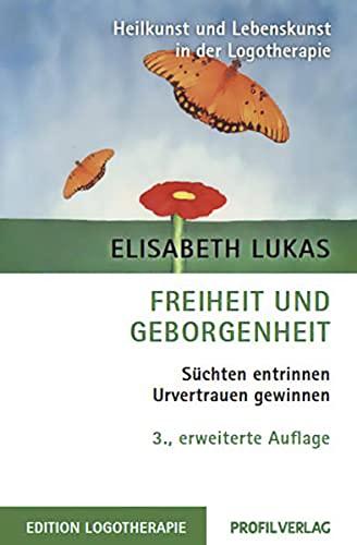 9783890196695: Freiheit und Geborgenheit: S�chten entrinnen - Urverrauen gewinnen