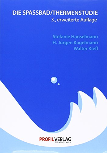 Die Spaßbad- /Thermenstudie: Stefanie Hanselmann