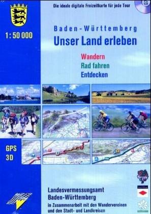 Baden-Württemberg - Unser Land erleben 1 : Landesvermessungsamt Baden-Württemberg