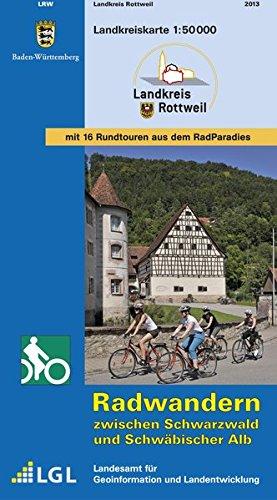 9783890218083: LGL BW 50 000 Rad Landkreis Rottweil 1:50 000: Radwandern zwischen Schwarzwald und Schwäbischer Alb