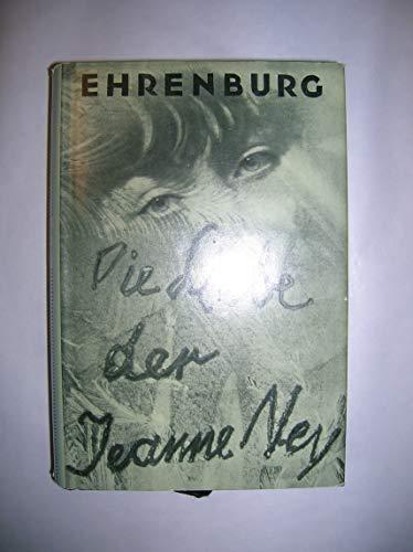 Die Liebe der Jeanne Ney. Roman: Ehrenburg, Ilja