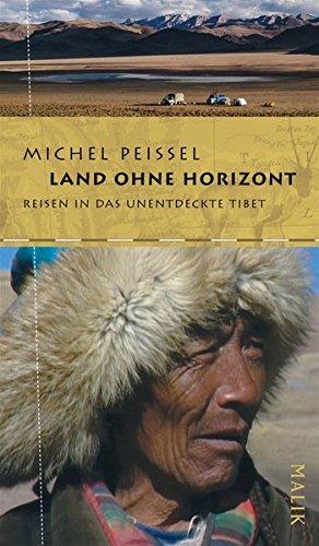 Land ohne Horizont.: Peissel, Michel