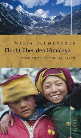 9783890292519: Flucht über den Himalaya: Tibets Kinder auf dem Weg ins Exil