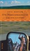 Die Nibelungenreise. (389029278X) by Eric Hansen