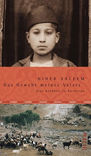 9783890292809: Das Gewehr meines Vaters: Eine Kindheit in Kurdistan;