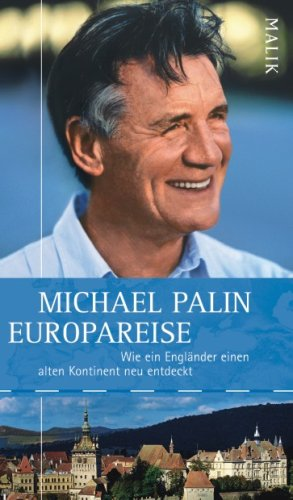 Europareise (3890293611) by Michael Palin