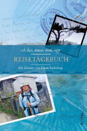 9783890293660: Ich bin dann mal weg Reisetagebuch: Mit Zitaten von Hape Kerkeling