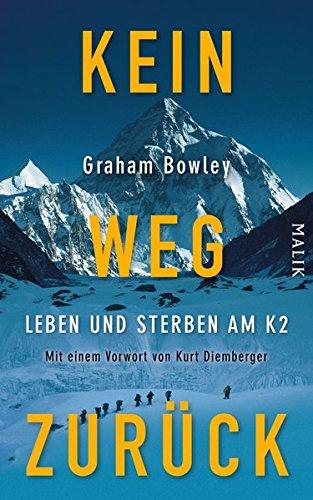 9783890293905: Kein Weg zurück: Leben und Sterben am K2