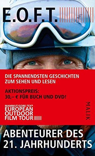 9783890294162: E.O.F.T. (Buch + DVD): Abenteurer des 21. Jahrhundert (Die European Outdoor Film Tour)