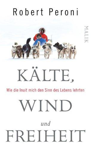9783890294520: Kälte, Wind und Freiheit