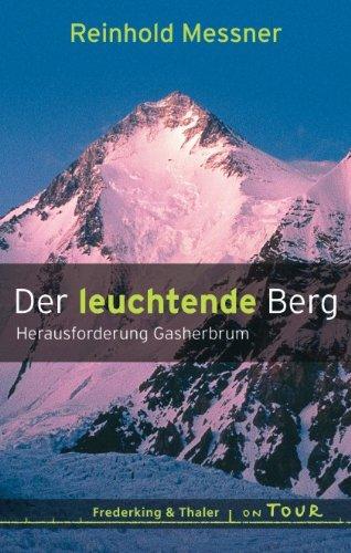 9783890297415: Der leuchtende Berg