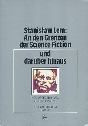 9783890482088: Stanisław Lem, an den Grenzen der Science Fiction und darüber hinaus (Edition Futurum) (German Edition)