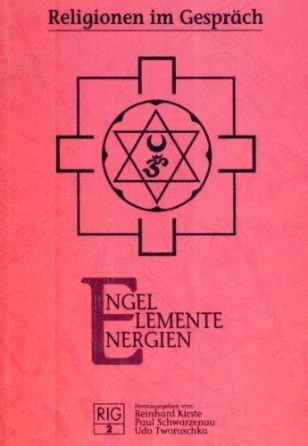 engel, elemente, energien: hrsg.: kirste, reinhard