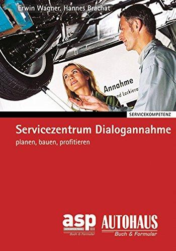 9783890591773: Servicezentrum Dialogannahme: planen, bauen, profitieren