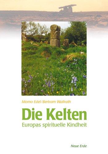 9783890600901: Die Kelten: Europas spirituelle Kindheit