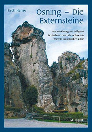 9783890602295: Osning - Die Externsteine: Das verschwiegene Heiligtum Deutschlands und die verlorenen Wurzeln europäischer Kultur