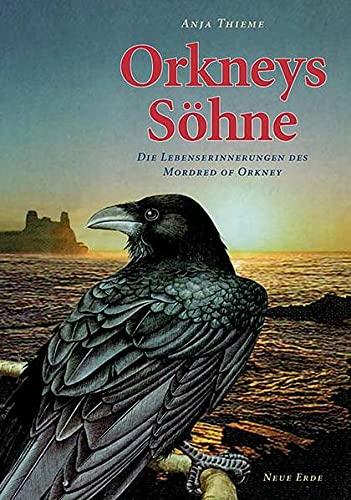 Thieme, A: Orkneys Söhne: Thieme, Anja