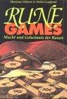 9783890604046: Das grosse Runenset Rune Games. Macht und Geheimnis der Runen (Livre en allemand)