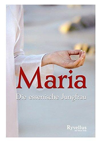 9783890605265: Maria - Die essenische Jungfrau (Livre en allemand)