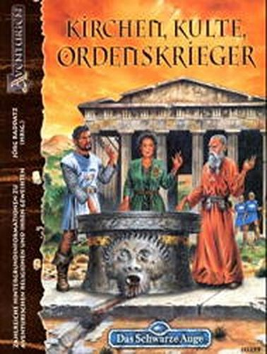 9783890642598: Das Schwarze Auge, Kirchen, Kulte, Ordenskrieger