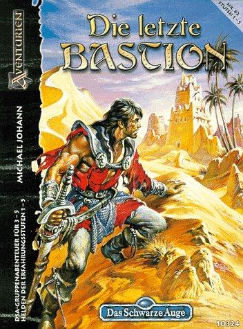 9783890643243: Das Schwarze Auge, Abenteuer, Nr.82, Die letzte Bastion