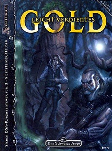 9783890643700: Das Schwarze Auge. Leicht verdientes Gold