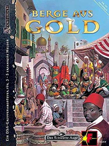 9783890643847: Berge aus Gold: Ein DSA-Gruppenabenteuer für 3-5 erfahrene Helden