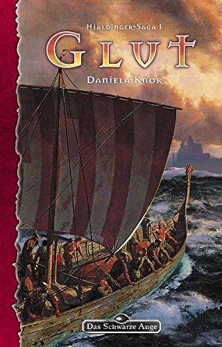 9783890644721: Das Schwarze Auge. Glut.  Hjaldinger Saga 1: Ein Roman in der Welt von