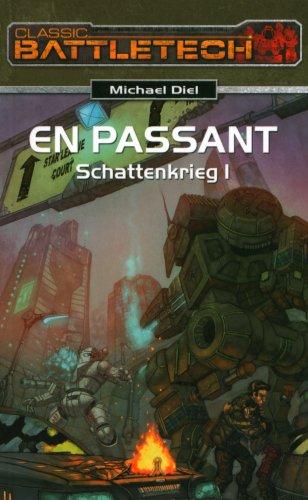 En Passant (Schattenkrieg 1) Battletech 15: Diel, Michael