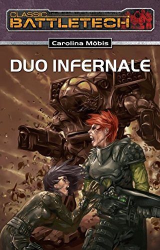 9783890644981: Duo Infernale: BattleTech-Roman 16