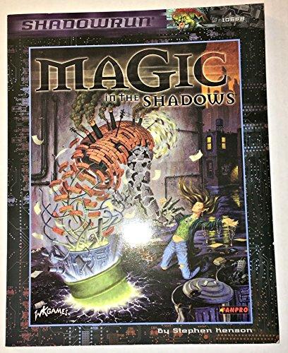 Magic in the Shadows Revised Edition (Shadowrun (3rd Edition) (Fanpro)): Stephen Kenson