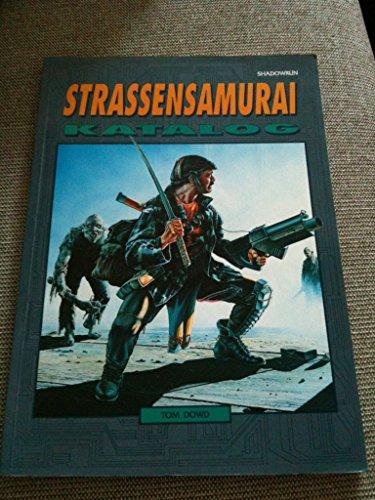 9783890647029: Strassensamurai-Katalog. Shadowrun-Quellenbuch