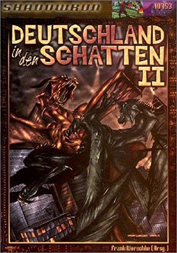 Deutschland in den Schatten II. Shadowrun-Quellenbuch: Jens,Blumenstein, Lars,Don-Schauen, Florian
