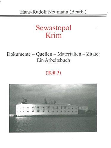 9783890732206: Sewastopol, Krim: Ein Arbeitsbuch (Geschichte) (German Edition)