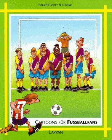 9783890825038: Cartoons für Fussballfans