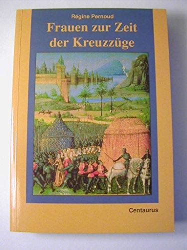9783890855110: Frauen zur Zeit der Kreuzzüge (Frauen in Geschichte und Gesellschaft) (German Edition)