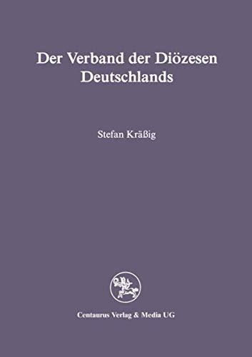 Der Verband der Diözesen Deutschlands: Krässig, Stefan (Author)