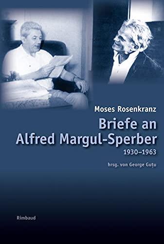 9783890863771: Briefe an Alfred Margul-Sperber: (1930-1963) mit autobiographischen sowie literaturkritischen Dokumenten