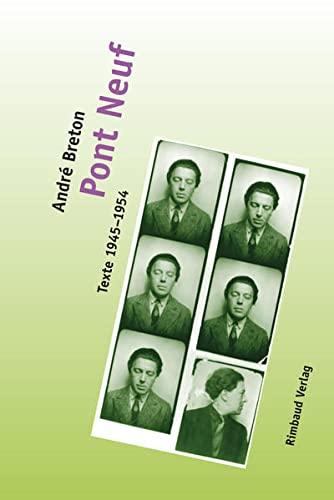 Pont-Neuf: Texte 1945-1954 (Paperback): Andre Breton