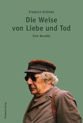 9783890864464: Die Weise von Liebe und Tod: Eine Novelle
