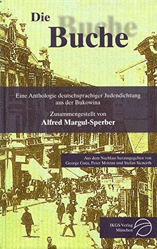 Die Buche - Eine Anthologie deutschsprachiger Judendichtung: Gutu George, Motzan