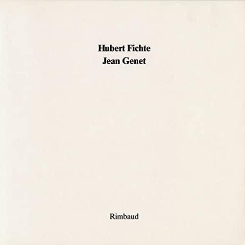 Hubert Fichte - Jean Genet (3890869092) by Jean Genet