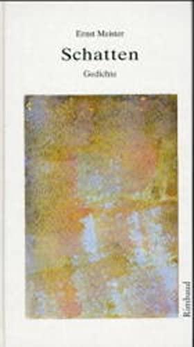 9783890869728: Gedichte in 15 Bänden / Schatten: Verstreut veröffentlichte Gedichte 1965-1979
