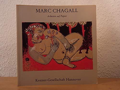 Marc Chagall: Retrospektive : Arbeiten auf Papier: Chagall, Marc