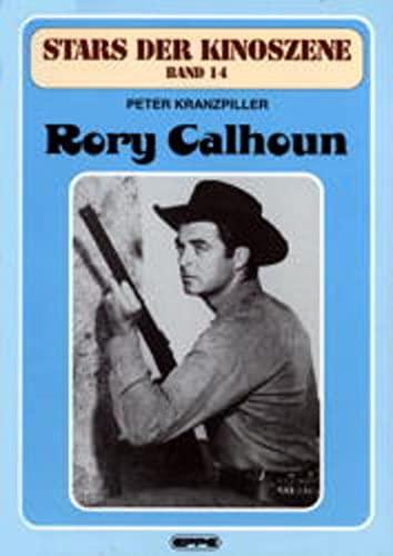 9783890896847: Stars der Kinoszene, Bd. 14: Rory Calhoun
