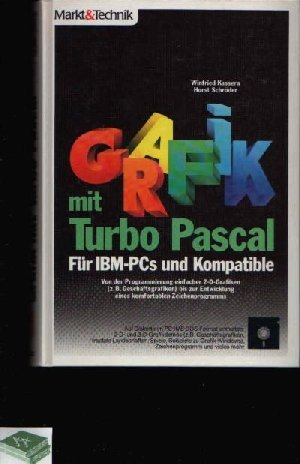 Grafik mit Turbo Pascal Für IBM PCs und Kompatible: Kassera Winfried Schröder Horst